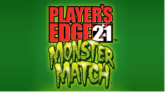 Player's Edge 21 Monster Match