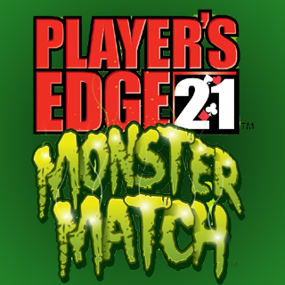 Players Edge 21 Monster Match